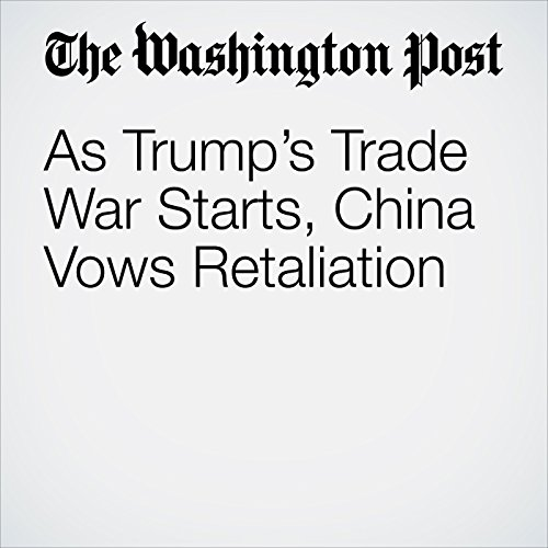As Trump's Trade War Starts, China Vows Retaliation copertina