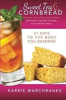 Best sweet tea & cornbread Reviews