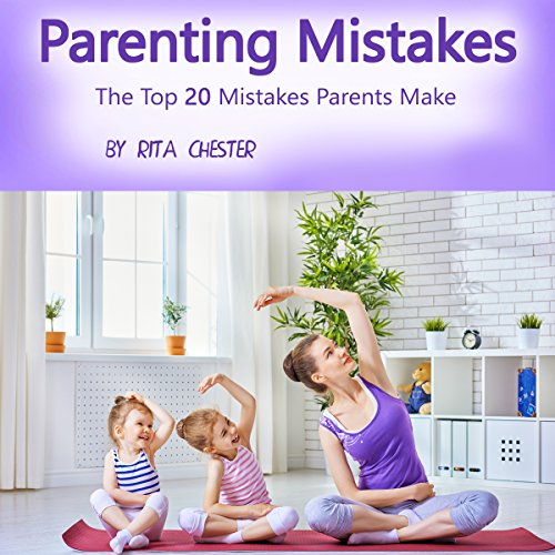 Parenting Mistakes audiobook cover art