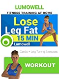 Lose Leg Fat - Cardio + Leg Toning Exercises