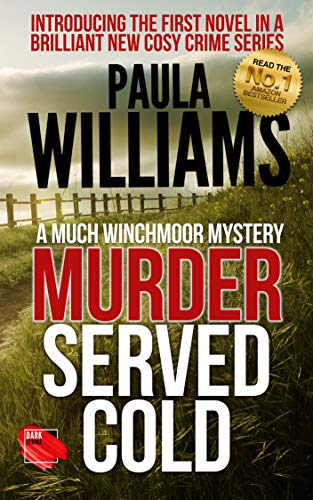 Murder Served Cold (The Much Winchmoor Mysteries Book 1)