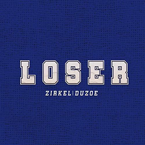 Loser [Explicit]