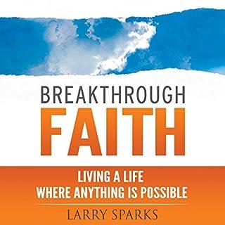 Breakthrough Faith audiobook cover art