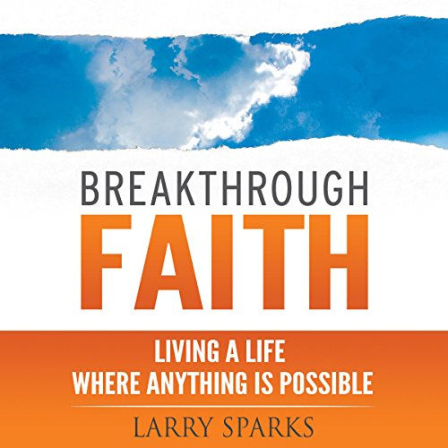 Breakthrough Faith audiobook cover art