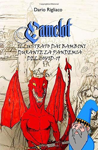 Camelot: illustrato dai bambini durante la pandemia del covid-19
