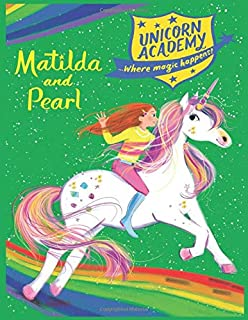 Unicorn Academy Matilda and Pearl