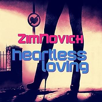 Heartless Loving