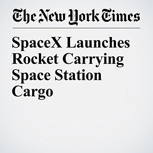 SpaceX Launches Rocket Carrying Space Station Cargo copertina