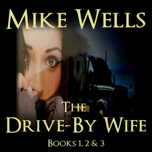 The Drive-By Wife audiobook cover art
