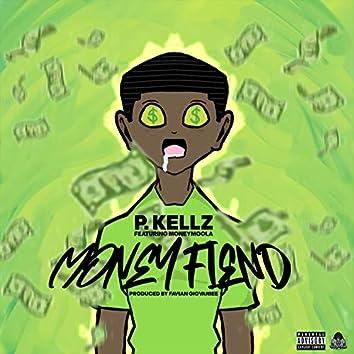 Money Fiend (feat. MoneyMoola)