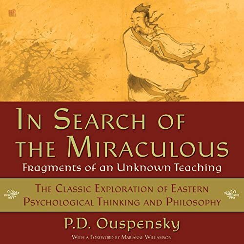 In Search of the Miraculous Audiobook By P. D. Ouspensky cover art