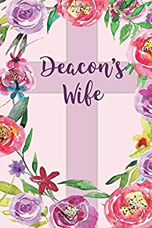 Deacon's Wife: Deacon's Wife Appreciation Gifts, Blank Journal with Inspirational Bible Quotes on Cover and Inside