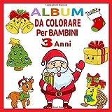 Album da Colorare per Bambini 3 Anni: Natale da Colorare | Libro da Colorare di Natale per Bambini | Regalo bambini 3 anni