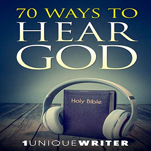 70 Ways to Hear God audiobook cover art