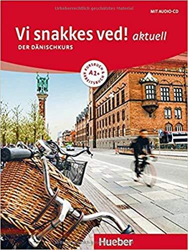 Vi snakkes ved! aktuell A1+: Der Dänischkurs / Kursbuch + Arbeitsbuch + Audio-CD