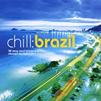 Chill: Brazil by Various Artists (2002-11-12)