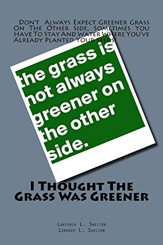 I Thought The Grass Was Greener (English Edition)