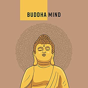 Buddha Mind – Music for Yoga, Meditation, Asian Relaxation Chillout, Try to Meditate