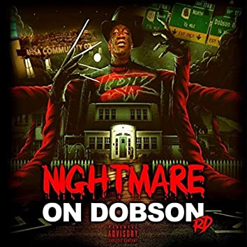 Nightmare on Dobson Rd
