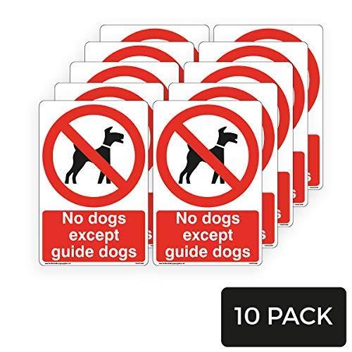 Geen Honden Behalve Gids Honden Tekenen - Hond Verbod Tekenen tekenen Waarschuwing Stickers voor Eigendom Zelfklevende Vinyl 200mm x 300mm,10 Pack