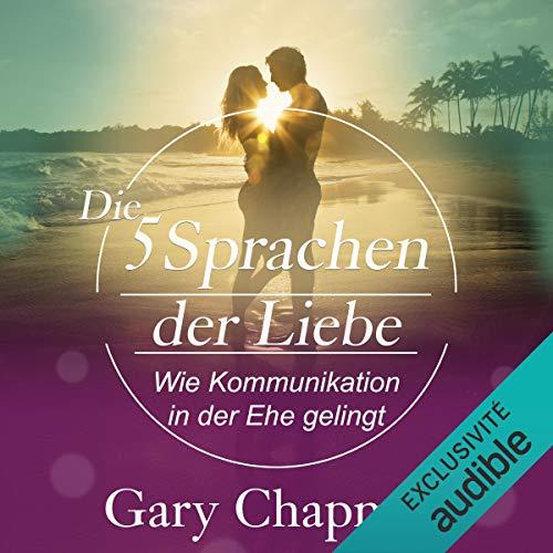Die fünf Sprachen der Liebe audiobook cover art