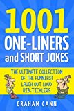 1001 One-Liners and Short Jokes: The Ultimate...