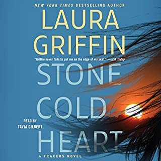 Stone Cold Heart     Tracers, Book 13              Written by:                                                                                                                                 Laura Griffin                               Narrated by:                                                                                                                                 Tavia Gilbert                      Length: 9 hrs and 8 mins     1 rating     Overall 5.0