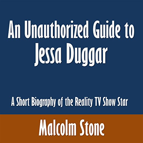 An Unauthorized Guide to Jessa Duggar cover art