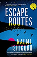 Escape Routes: 'Winsomely written and engagingly quirky' The Sunday Times