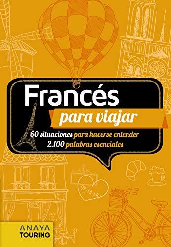 Francés para viajar (FRASE-LIBRO Y DICCIONARIO DE VIAJE)
