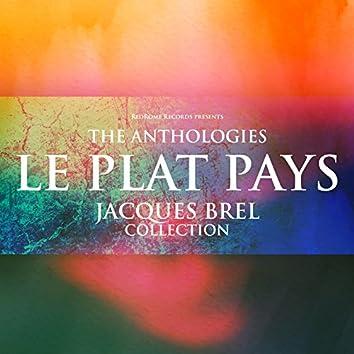 The Anthologies: Le Plat Pays (Jacques Brel Collection)