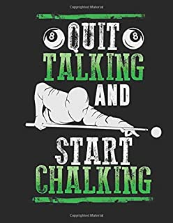 Best quit talking and start chalking Reviews