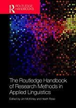 The Routledge Handbook of Research Methods in Applied Linguistics (Routledge Handbooks in Applied Linguistics) (English Edition)