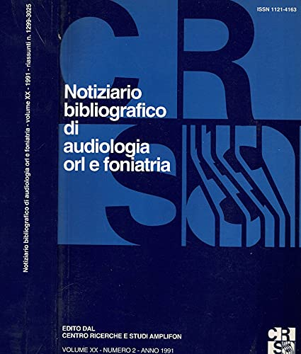 Notiziario bibliografico di audiologia orl e foniatria. Volume XX, numero 2.