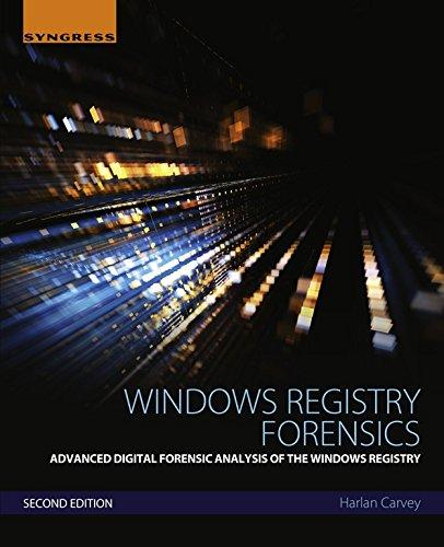 Windows Registry Forensics: Advanced Digital Forensic Analysis of the Windows Registry (English Edition)