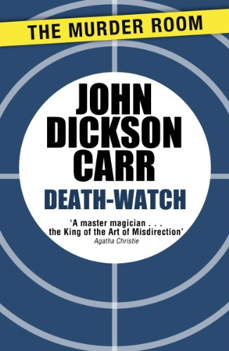 Death-Watch (Dr Gideon Fell Book 5) (English Edition)