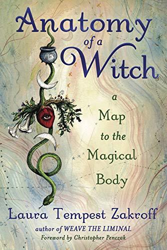 [画像:Anatomy of a Witch: A Map to the Magical Body]