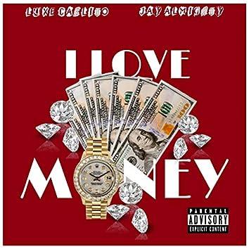 I Love Money