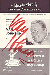 Autographed Program: Van Johnson in There's a Girl in My Soup, The Meadowbrook Theatre/Restaurant, Cedar Grove, New Jersey...