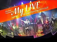1st LIVE「My LIVE」at Zepp DiverCity 2017.08.20 [Blu-ray]