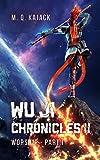 Myriad Stars: Worship (Wu Ji Chronicles, Book 4). A LitRPG Universe.