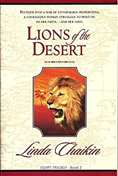 Lions of the Desert (Egypt Trilogy Book 2) by [Linda Chaikin, Steve Chaikin]