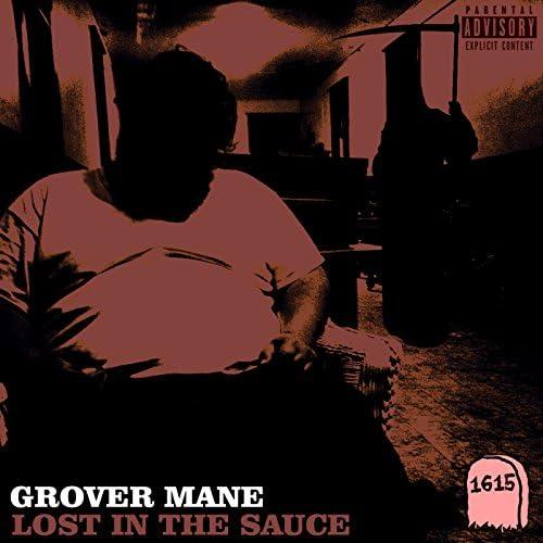 Grover Mane feat. Blud Feud, Loserlik, Big Syst, Kyle Maurer, Dick Billings, Michael Ingram, Egodef & Marvin Cruz