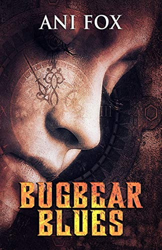 Bugbear Blues: Book One in The Chafrium Elfpunk Universe