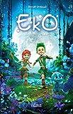 Eko - La pierre de lune (French Edition)