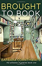 Brought to Book (Wilkester Mysteries)