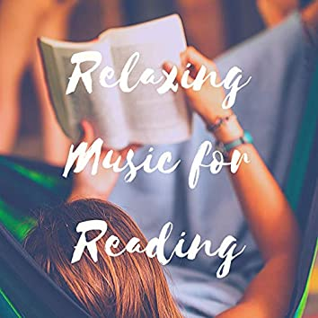Relaxing Music for Reading