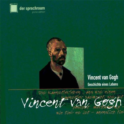 Vincent van Gogh. Geschichte eines Lebens Titelbild