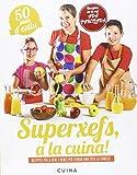 Superxefs A La Cuina. 50 Plats D'Estiu: Receptes per a nens i nenes per cuinar amb tota la família (BATISCAFO)