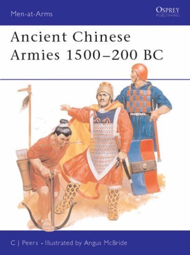 Ancient Chinese Armies, 1500 B.C.-200 B.C. (Men-at-Arms) by C.J. Peers (1990-03-22)